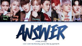 ATEEZ (에이티즈) - 'Answer' Lyrics (Color Coded_Han_Rom_Eng)