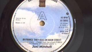 joni mitchell  - in france they kiss on main street