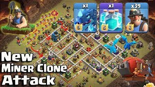 New TH12 Miner Electro Clone Attack Strategy 2018! New Miner Army 3star 3 Inferno Th12 War Bases