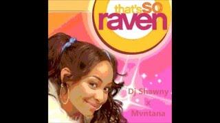 That's So Raven Theme - Dj Shawny x Mvntana