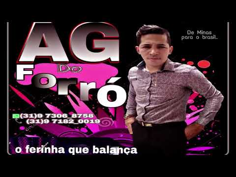 AG DO FORRÓ  - VOL.05 O FERINHA QUE BALANÇA 2019 CD COMPLETO.