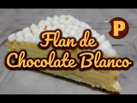 Vídeo Flan de Chocolate Blanco