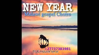 NEW YEAR GOSPEL MALAWI MUSIC(2018)  DJChizzariana