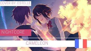 Nightcore   Caméléon