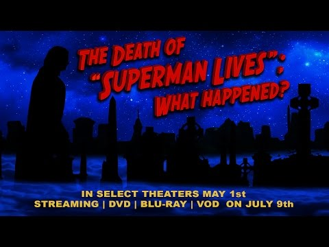 The Death of Superman Lives: What Happened? Final Trailer