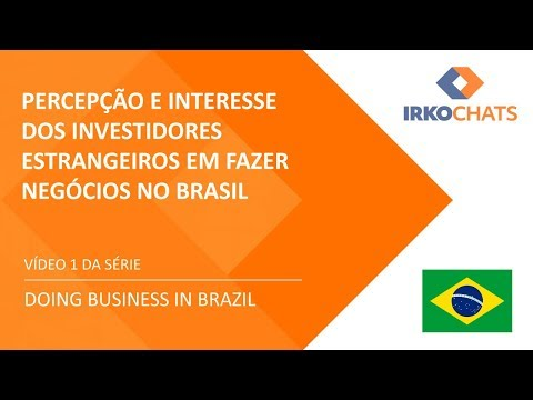 , title : 'Percepção e interesse dos investidores estrangeiros em fazer negócios no Brasil'