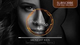 Midnight Kids   Serious (with Matthew Koma) (Cazzette Remix)