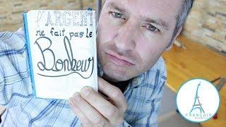 FRENCH QUOTES - Largent Ne Fait Pas Le Bonheur   Learn French Culture