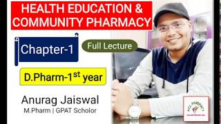 Chapter-1 | Health Education & Community Pharmacy | D.Pharm 1St Year