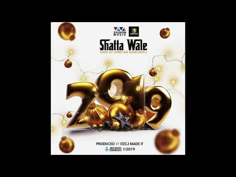 Shatta Wale - 2019 (Audio Slide)