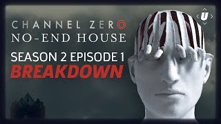"""Channel Zero: No-End House Episode 1 """"This Isn't Real"""" Breakdown!"""