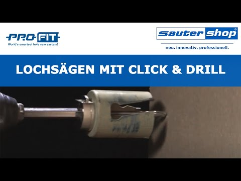 Lochsägen mit Click & Drill von Profit   sautershop