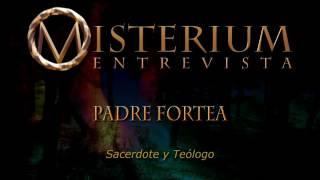 Misterium Magia templaria en el rio lobos Entrevista a Padre Fortea