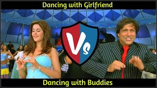 Dancing with Girlfriend VS Dancing with Buddies - YouTube