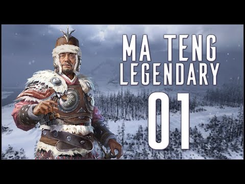 PROTECTING THE WEST - Ma Teng (Legendary Romance) - Total War: Three Kingdoms - Ep.01!