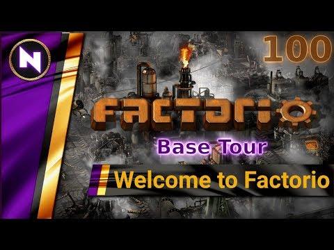 Welcome to Factorio 0.17 #100 BASE TOUR (Final Episode)
