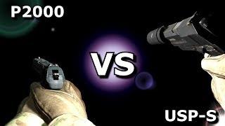 CS:GO -  P2000 VS USP-S