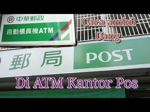 Tutorial Cara ambil Uang di ATM KANTOR POS Taiwan || Life in Taiwan