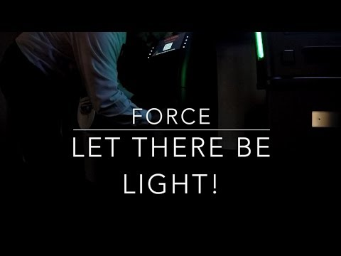 FORCE Let There Be Light