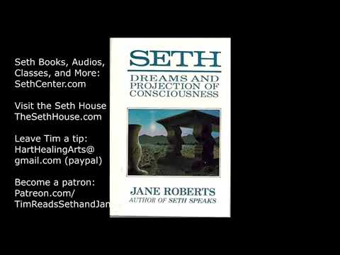 Seth, Dreams, and Projection of Consciousness - Chapter 12 - Jane Roberts