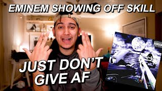 JUST DON'T GIVE AF BREAKDOWN!! | EMINEM | SLIM SHADY IS RAW AF