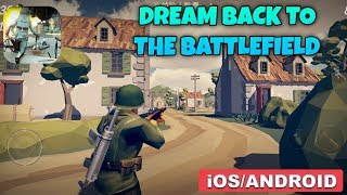 DREAM BACK TO THE BATTLEFIELD - ANDROID / iOS GAMEPLAY