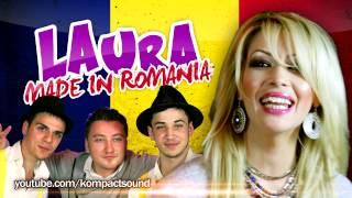 Laura  - Made in Romania (MANELE NOI )