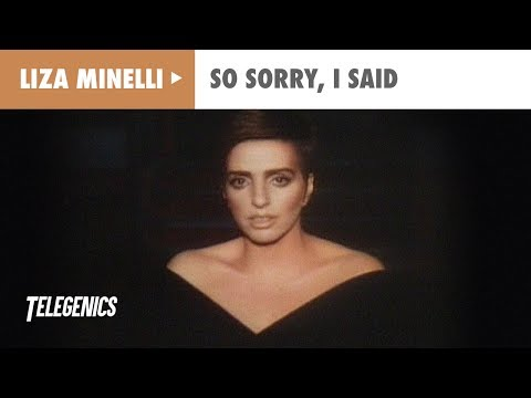 Liza Minelli - So Sorry, I Said (Official Music Video)
