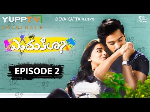 ENDUKILA Telugu Web Series Episode 2 | Youtube