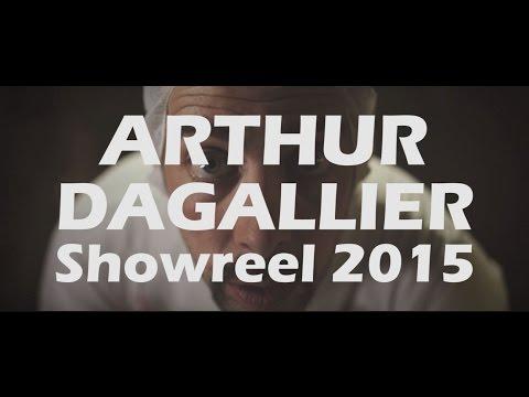 Arthur Dagallier Showreel 2015