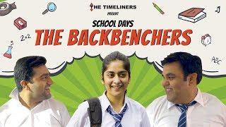 School Days: The Backbenchers | The Timeliners