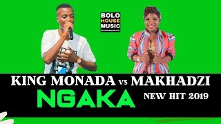 King Monada Ngaka Ft Makhadzi (New Hit 2019)
