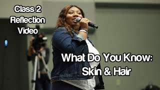 """""""What Do You Know About Skin & Hair"""" #Soc119"""