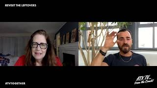 Justin Theroux & Ann Dowd Revisit THE LEFTOVERS // ATX TV...from the Couch!
