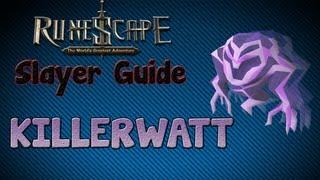 """""""Runescape 07"""" - Slayer guide #15: Killerwatts!"""