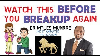 SECRET KEYS TO NEVER GET A BREAKUP IN YOUR RELATIONSHIP - DR MYLES MUNROE   MUST WATCH!