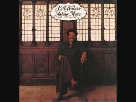 Bill Withers I Love You Dawn