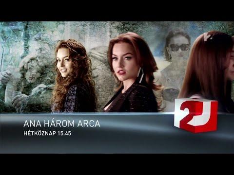 Ana három arca online