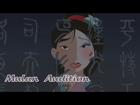 Mulan Audition (For Emilia Swan)