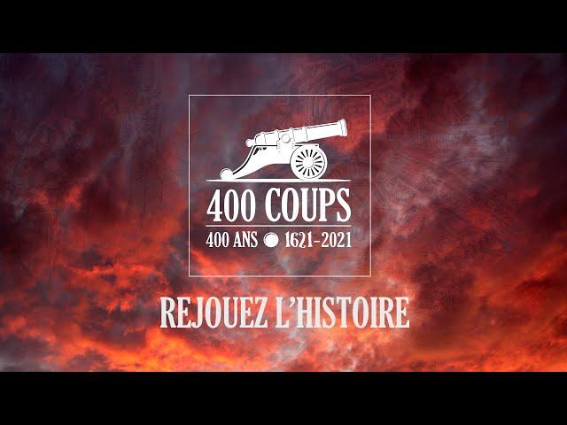 Bientôt le 400e anniversaire des 400 coups !