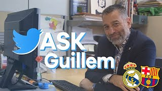 #ASKGUILLEM 🗣️ (Ep.2) GUILLEM BALAGUÉ talks about EL CLÁSICO: Who's WINNING the match?