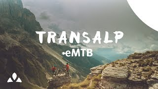 VAUDE: Первое трансальпийское MTB путешествие на электровелосипедах