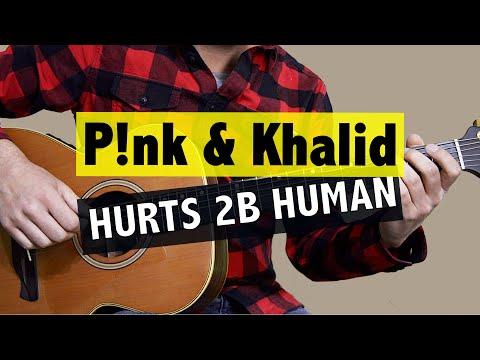 Hurts 2B Human - Pink & Khalid // Easy Guitar Lesson (+ FREE TAB)