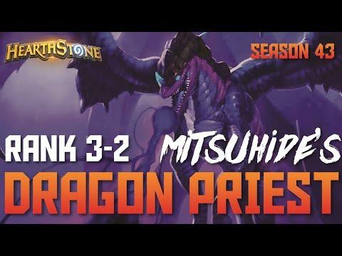 Mitsuhide's Dragon Priest (Rank 3-2, Season 43)