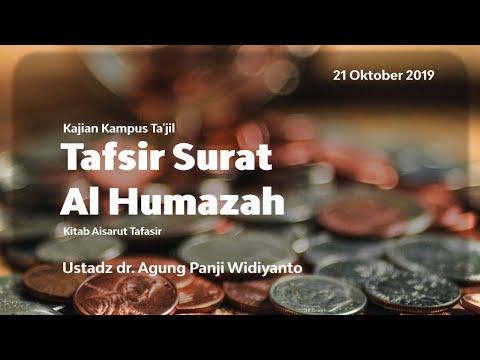 Kampus Ta'jil - Tafsir Surat Al Humazah | Ustadz dr. Agung Panji Widiyanto