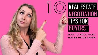 10 Real Estate negotiation tips for Buyers - How to negotiate house price down