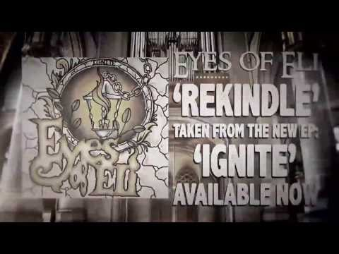 Eyes of Eli - Rekindle Lyric Video