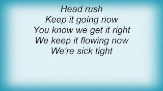 311 - Sick Tight Lyrics