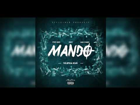 Stupid Young Feat. Mozzy Feat. Danny Stunner - Mando ( The Official REMIX) (Prod.paupa)