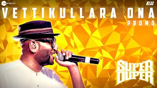 Benny Dayal in white-hot form as he delivers #VettikullaraOna for #SuperDuperFilm